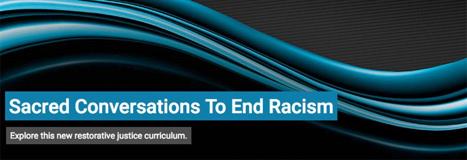 Sacred Conversations 2 End Racism