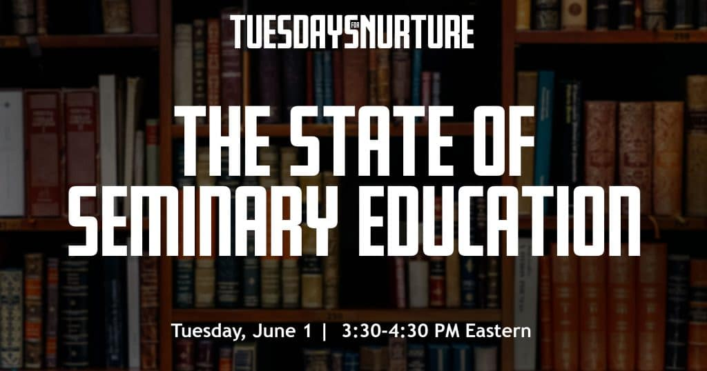 SeminaryEducation-TuesdayforNurture-WPImage-Promotion.jpg
