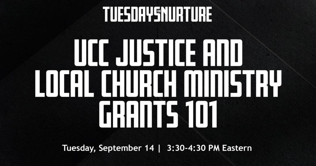 UCCJLCMGrants101-TuesdayforNurture