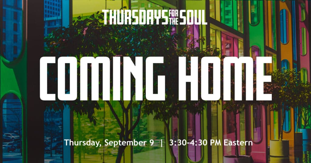 ComingHome-ThursdaysfortheSoul-WPImage