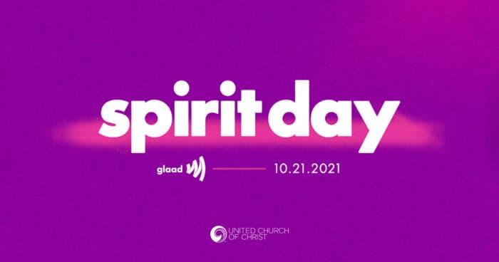 Spirit Day GLAAD 10.21.2021 United Church of Christ